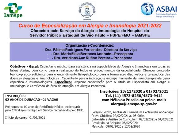 Curso de especialização em Alergia e Imunologia no hospital do servidor público estadual de São Paulo 2021-2022.