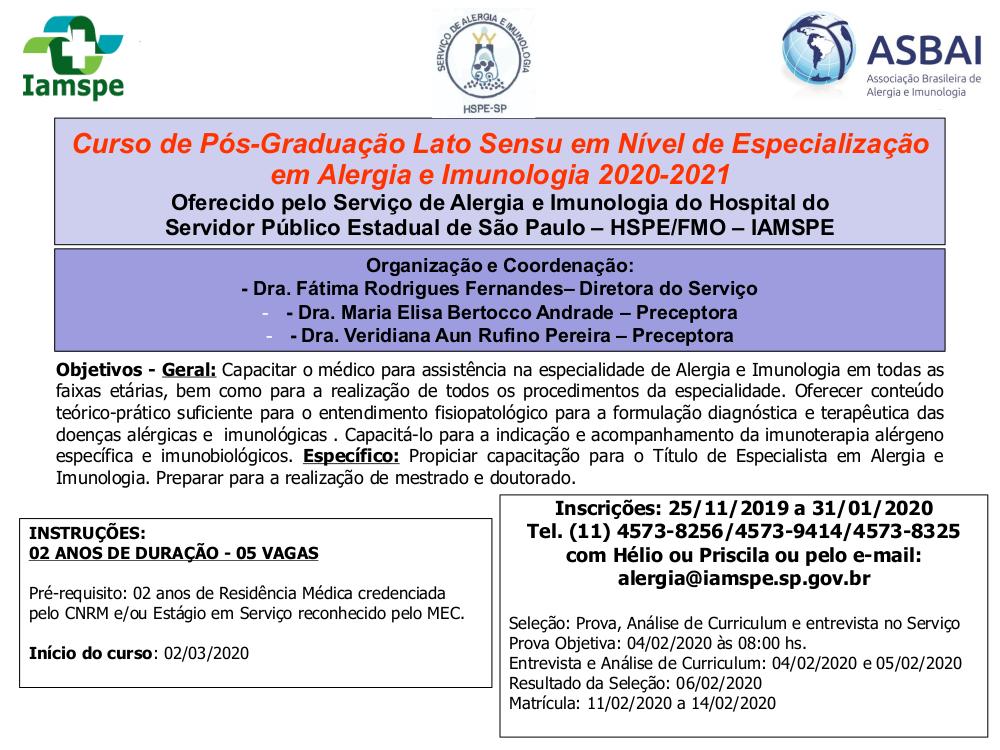 Curso de Pós-Graduação Lato Sensu em Nível de Especialização em Alergia e Imunologia no Hospital do Servidor Público Estadual de São Paulo.